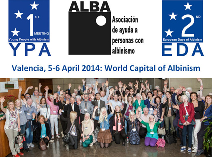 Meeting Report: 2nd European Days of Albinism, Valencia, 5-6 April 2014