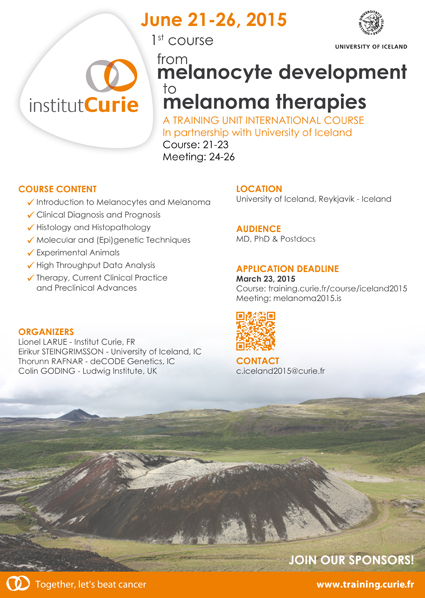 "Meeting and Course ""From Melanocyte Development to Melanoma Therapies"", Reykjavik - Iceland, June 21-26, 2015"